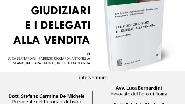 """Presentazione del libro """"I Custodi Giudiziari e Delegati alla Vendita"""""""