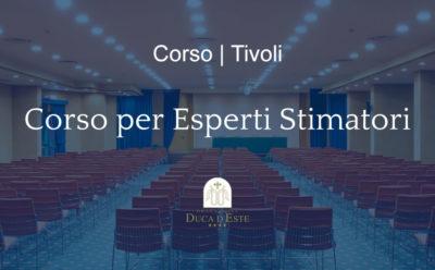 Tivoli | Corso per esperti stimatori, 13-14 dicembre